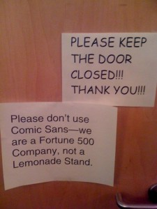 Please-dont-use-Comic-Sans-we-are-a-Fortune-500-company-not-a-Lemonade-stand